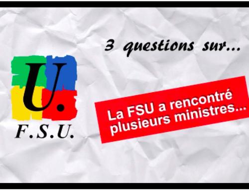 Demo-Trois questions sur les récentes rencontres FSU/Ministères
